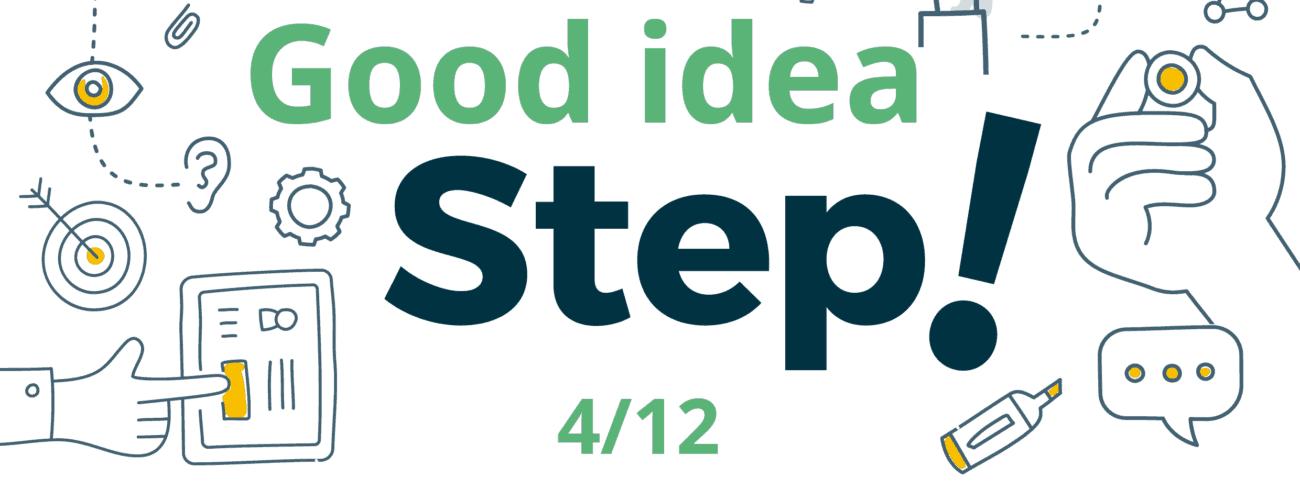 Good Idea Step: découvrir une méthode créative à partir de 2 questions entrepreneuriales!
