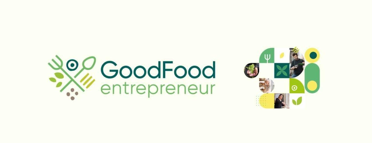 GoodFoodEntrepreneur, nouvel accompagnement en alimentation durable